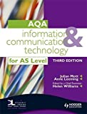 img - for Information and Communication Technology for AQA AS(AQA AS Level) by Julian Mott (2008-04-25) book / textbook / text book
