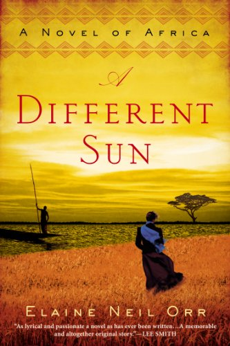A Different Sun: A Novel of Africa by [Orr, Elaine Neil]