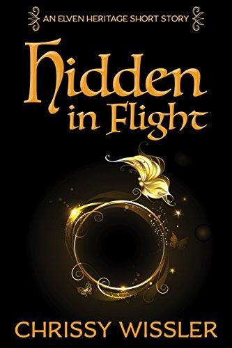 Hidden in Flight (Elven Heritage Book 5)
