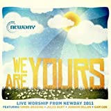 We Are Yours - Live Worship From New Day 2011