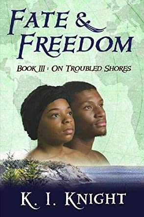 Fate & Freedom  Book III