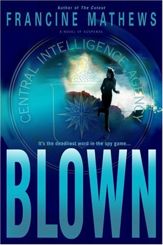 Blown (Caroline Carmichael Book 2)