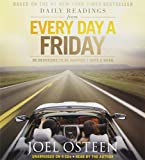 Daily Readings from Every Day a Friday: 90 Devotions to Be Happier 7 Days a Week