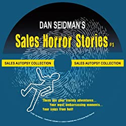Sales Horror Stories!