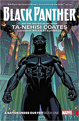 Image result for Black Panther: A Nation Under Our Feet by Ta-Nehisi Coates and Brian Stelfreeze Mike Royer
