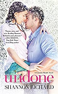 Undone (A Country Roads Novel) by Shannon Richard (2014-02-25)