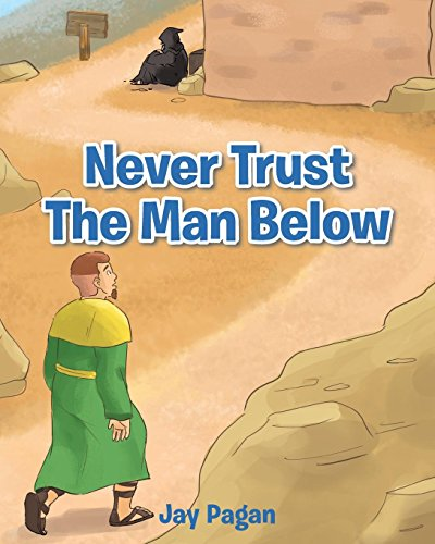 Never Trust the Man Below