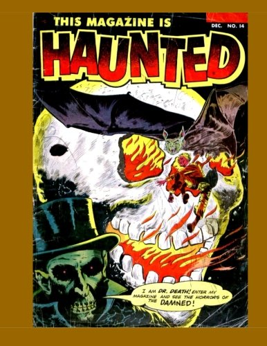 Download This Magazine Is Haunted #14: The Last Of The Classic Fawcett Horror Series - Get All 14 Issues - All Stories - No Ads PDF