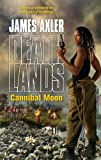 Cannibal Moon, James Axler, 0373625871