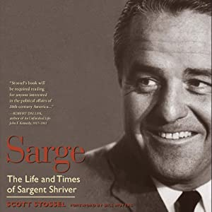 Sarge: The Life and Times of Sargent Shriver Audiobook