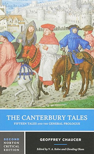 The Canterbury Tales: Fifteen Tales and the General Prologue (Norton Critical Editions) by Chaucer, Geoffrey/ Kolve, V. A./ Olson, Glending