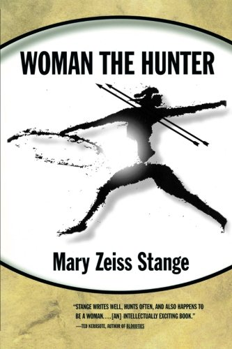 Woman the Hunter by Brand: Beacon Press