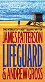 Lifeguard, James Patterson and Andrew Gross, 031610695X