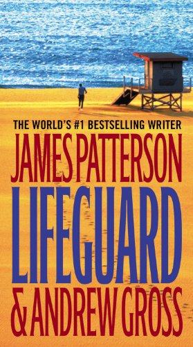 Lifeguard by James Patterson and Andrew Gross