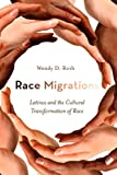 Race Migrations, Wendy Roth, 0804777969