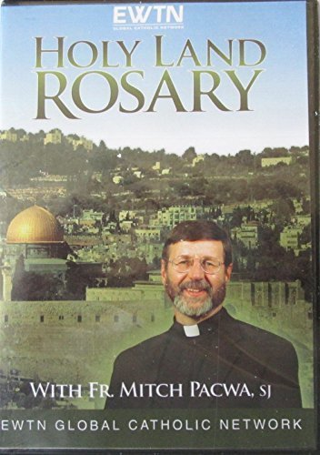(THE HOLY LAND ROSARY W/ FR. MITCH PACWA*AN EWTN 1-DISC DVD)