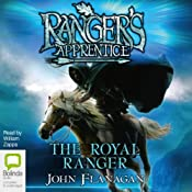 The Royal Ranger: Ranger's Apprentice 12 | John Flanagan