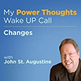 Changes with John St. Augustine