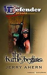 The Battle Begins (The Defender Book 1)