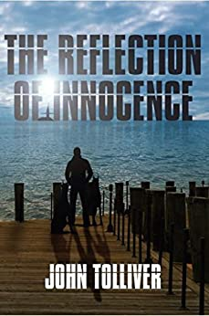 The Reflection Of Innocence by [Tolliver, John]