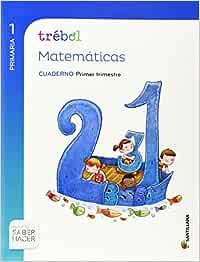 GLOBALIZADO TREBOL CUADERNO MATEMATICAS 1 PRIMARIA 1 TRIM
