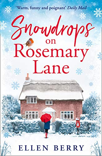 Snowdrops on Rosemary Lane: A heartwarming read to curl up with this winter (99p Store Christmas)