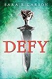 """""""Defy"""" av Sara B. Larson"""