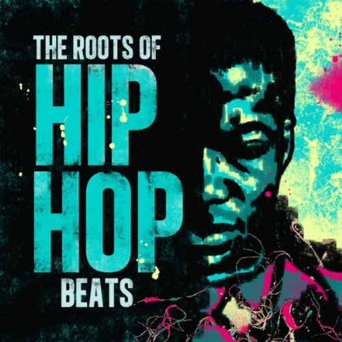 The Roots Of Hip Hop Beats