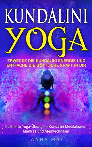 Amazon.com: Yoga: KUNDALINI YOGA: Erwecke die Kundalini ...