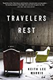 img - for Travelers Rest: A Novel book / textbook / text book