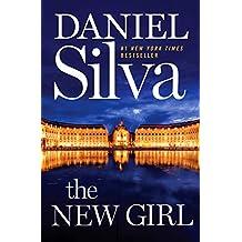 New Girl, The: A Novel
