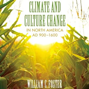 Climate and Culture Change in North America AD 900-1600 Audiobook