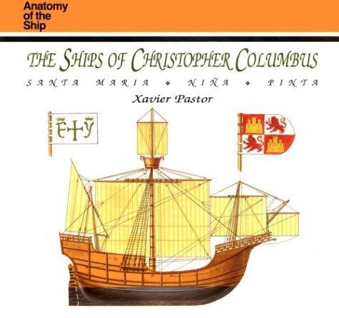 The Ships of Christopher Columbus: Santa Maria, Nina, Pinta by Xavier Pastor (July 19,1992)