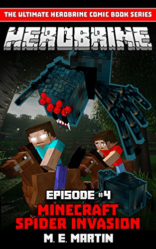 HEROBRINE Episode 4: Minecraft Spider (Herobrine Comic Book Series )