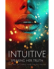 Intuitive: Speaking Her Truth