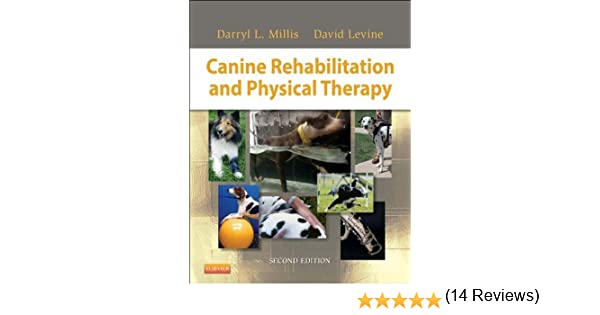 Canine Rehabilitation and Physical Therapy - E-Book - Kindle ...
