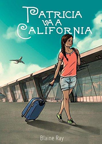 Patricia va a California (Spanish Edition)