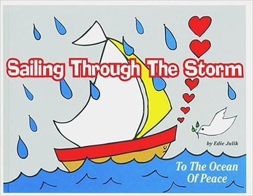 PDF-kirjan lataaja Sailing Through the Storm: To the Ocean of Peace 1880090708 by Edie Julik in Finnish PDF FB2
