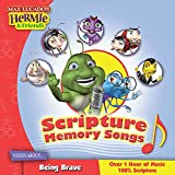 Scripture Memory Songs: Verses About Being Brave (Max Lucado's Hermie & Friends)