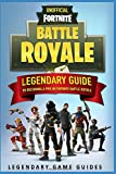 img - for Fortnite: The Legendary Guide to becoming a Pro in Fortnite Battle Royale book / textbook / text book