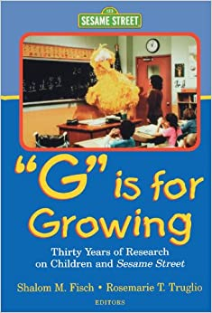 g-is-for-growing-thirty-years-of-research-on-children-and-sesame-street-lea-s-communications-series