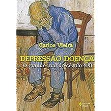 Depressão-Doença. O Grande Mal do Século XXI