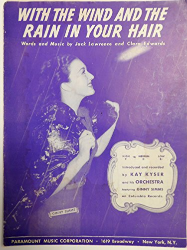 (With the Wind and the Rain in Your Hair [ Vintage Sheet Music ])