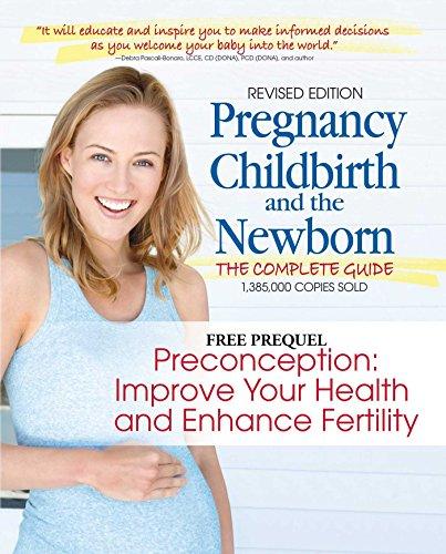 Preconception: Improve Your Health and Enhance Fertility: A free prequel to Pregnancy, Childbirth, & the Newborn