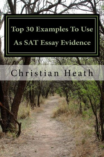 Amazon.Com: Top 30 Examples To Use As Sat Essay Evidence Ebook