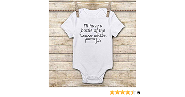 I/'ll Take A Bottle Of The House White Onesie ORGANIC Cotton Romper Baby Shower G
