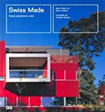 img - for Swiss Made Nueva Arquitectura Suiza (Spanish Edition) by Rafael Rafols book / textbook / text book