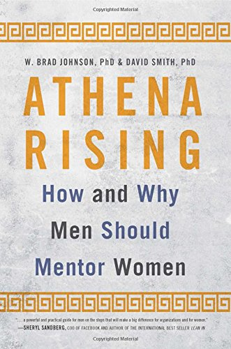 Athena Rising: How and Why Men Should Mentor Women by Routledge