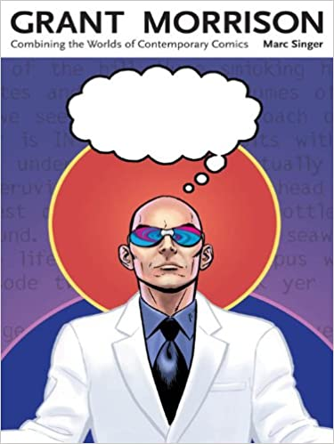 Grant Morrison: Combining the Worlds of Contemporary Comics