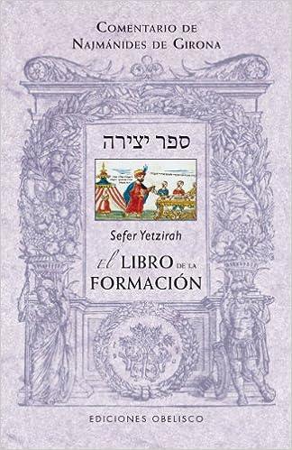 Sefer Yetzirah. El Libro De La Formacion: 1 por Najmanides De Girona epub